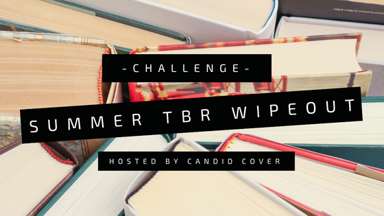 Summer TBR Wipeout - Challenge - Hosted by Candid Cover