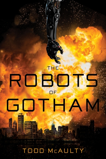 ROBOTS-OF-GOTHAM by Todd McAulty - Cover